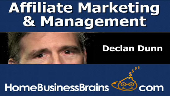 Declan Dunn's Affiliate Marketing Management Series