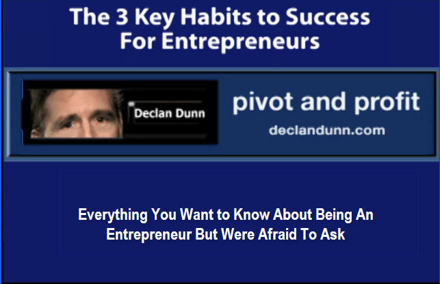 The 3 Key Habits to Success for Entrepreneurs – Pivot and Profit Podcast
