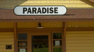 Paradise isn't a given, it's a state of mind.