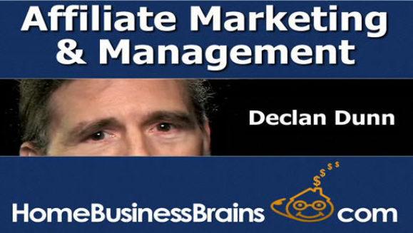 Declan Dunn's Affiliate Marketing Management Series